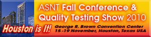 ASNT Fall Conference & Quality Testing Show 2010